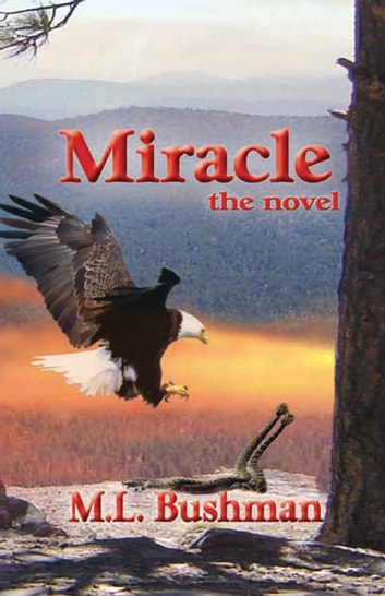Miracle, the novel ebook by M.L. Bushman