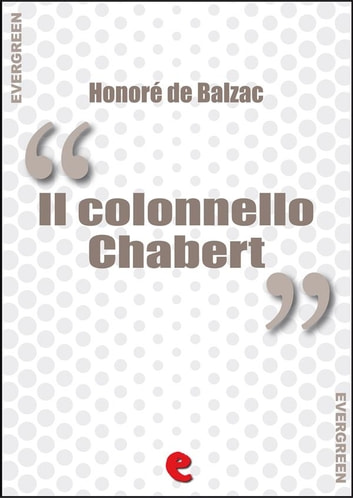 Il Colonnello Chabert ebook by Honoré de Balzac