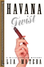 Havana Twist, An Earl Swagger Novel