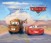 The Art of Cars ebook by John Lasseter,Michael Wallis,Suzanne Fitzgerald Wallis
