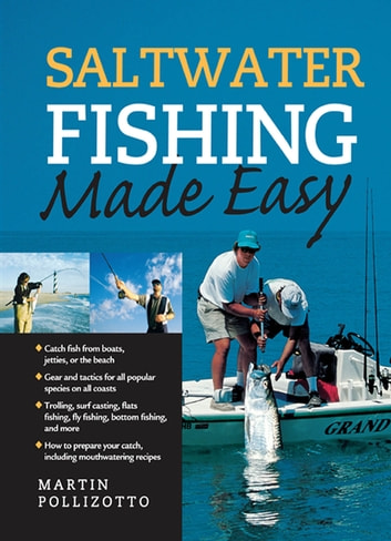 Saltwater Fishing Made Easy ebook by Martin Pollizotto