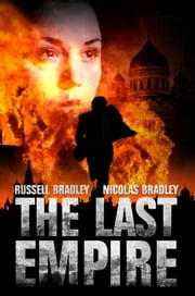 The Last Empire ebook by Russell Bradley, Nicolas Bradley