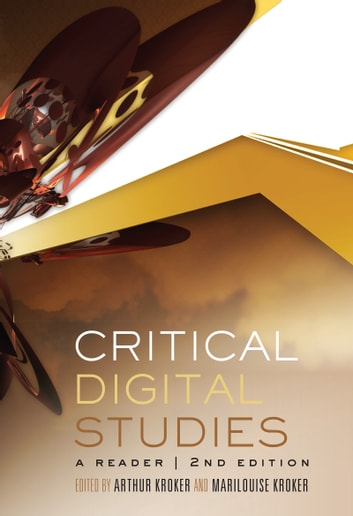 Critical Digital Studies - A Reader, Second Edition ebook by