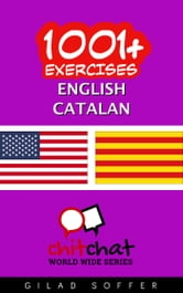 1001+ Exercises English - Catalan ebook by Gilad Soffer