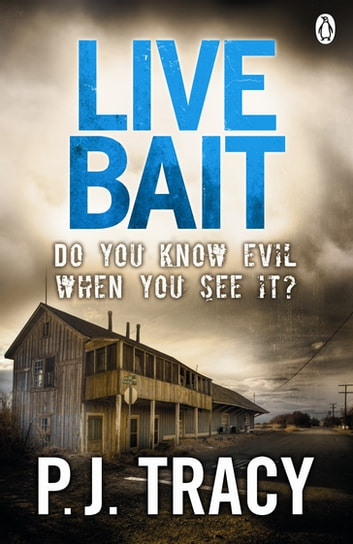 Live Bait ebook by P. J. Tracy