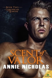 Scent of Valor ebook by Annie Nicholas