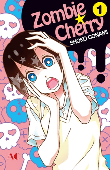 Zombie Cherry - Volume 1 ebook by Shoko Conami