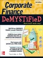 Corporate Finance Demystified 2/E ebook by Troy Adair