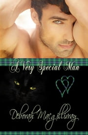 A Very Special Man ebook by Deborah MacGillivray