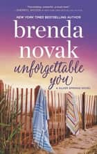 Unforgettable You ebook by Brenda Novak