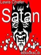 Satan eBook by Lewis Sperry Chafer