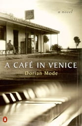 A Cafe in Venice ebook by Dorian Mode