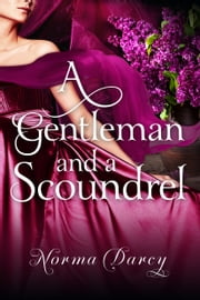 A Gentleman and a Scoundrel ebook by Norma Darcy