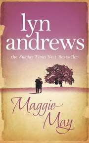 Maggie May ebook by Lyn Andrews