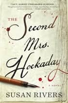 The Second Mrs. Hockaday ebook by A Novel