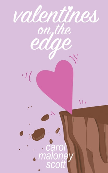 Valentines on the Edge ebook by Carol Maloney Scott