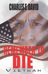 Remember To Die ebook by Charles F. David