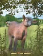 Ziegenkitz Milly - Ein aufregender Tag ebook by Maria Anna Leenen
