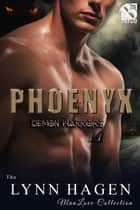 Phoenyx ebook by Lynn Hagen
