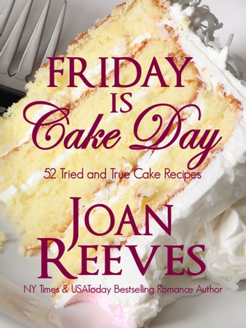 Friday Is Cake Day ebook by Joan Reeves