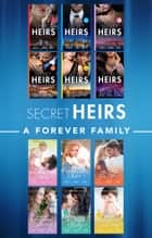 Secret Heirs And A Forever Family ebook by Cathy Williams, Anne Mather, Abby Green,...
