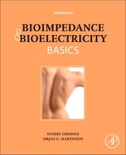 Bioimpedance and Bioelectricity Basics ebook by Sverre Grimnes,Orjan G. Martinsen