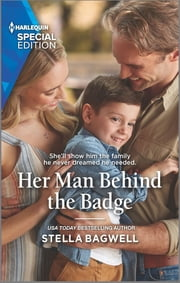 Her Man Behind the Badge ebook by Stella Bagwell