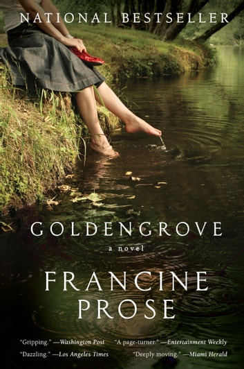 Goldengrove - A Novel ebook by Francine Prose