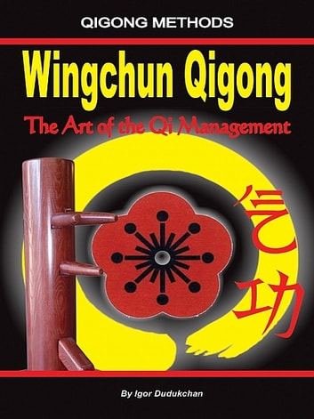 Wingchun Qigong ebook by Igor Dudukchan