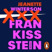 Frankissstein - A Love Story 有聲書 by Jeanette Winterson