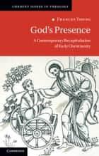 God's Presence ebook by Frances Young