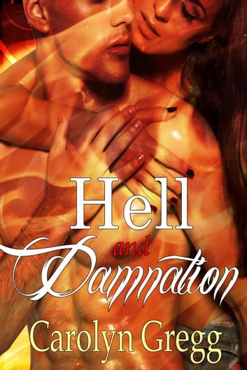 Hell and Damnation ebook by Linda Mooney,Carolyn Gregg
