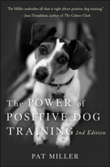 The Power of Positive Dog Training ebook by Pat Miller