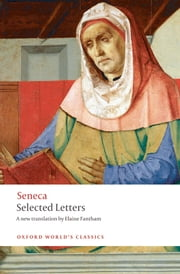 Selected Letters ebook by Elaine Fantham,Seneca