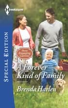 A Forever Kind of Family ebook by Brenda Harlen