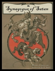 The Synagogue of Satan ebook by Joe Bandel,Stanislaw Przybyszewski