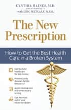 The New Prescription ebook by Cynthia Haines,Eric Metcalf