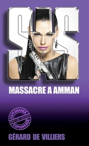 SAS 23 Massacre à Amman ebook by Gérard de Villiers