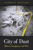 City of Dust ebook by Anthony DePalma