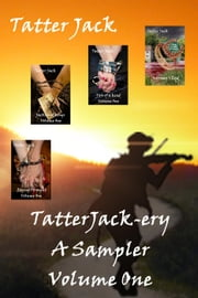 TatterJack-ery (a sampler) - TatterJack-ery, #1 ebook by Tatter Jack