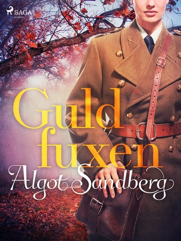 Guldfuxen eBook by Algot Sandberg