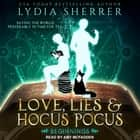 Love, Lies, and Hocus Pocus - Beginnings audiobook by Lydia Sherrer, Amy McFadden