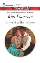 Captivated by Her Innocence ebooks by Kim Lawrence
