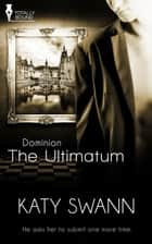 The Ultimatum ebook by Katy Swann