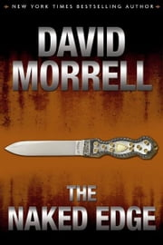 The Naked Edge ebook by David Morrell