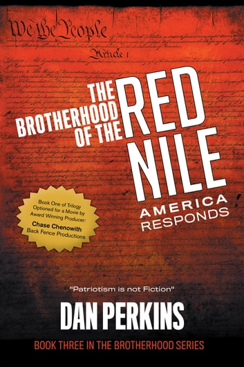 The Brotherhood of the Red Nile: America Responds ebook by Dan Perkins