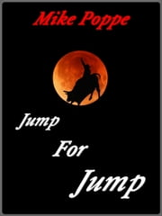 Jump For Jump ebook by Mike Poppe