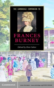 The Cambridge Companion to Frances Burney ebook by Peter Sabor