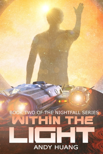 Within the Light ebook by Andy Huang