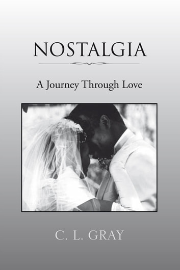 NOSTALGIA ebook by C. L. GRAY